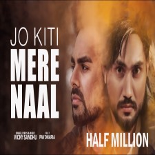 Jo Kiti Mere Naal Song Poster