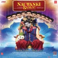 Nautanki Saala Album Poster