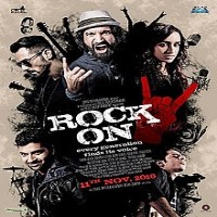 Rock On 2 Album Poster