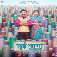 Sui Dhaaga Made In India Album Poster