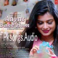 Aayat Bane Hum Song Poster