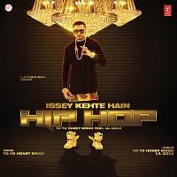 Issey Kehte Hain Hip Hop Song Poster