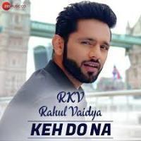 Keh Do Na Song Poster