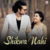 Shikwa Nahi Song Poster