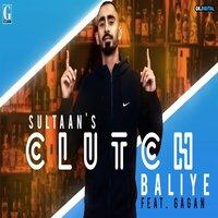 Clutch Baliye Song Poster