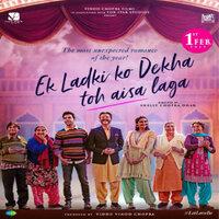 Ek Ladki Ko Dekha Toh Aisa Laga Movie Poster