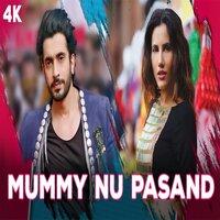 Mummy Nu Pasand Song Poster