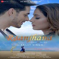 Raanjhana Raanjhanaa Arijit Singh Hindi Single Mp3 Song Download Pagalworld
