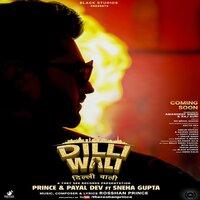 Dilli Wali Song Poster