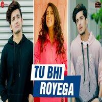 Tu Bhi Royega Song Poster