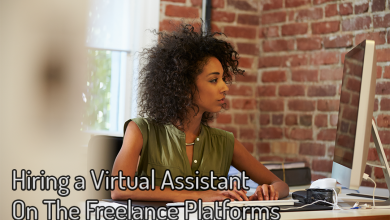 Photo of Hiring a Virtual Assistant On The Freelance Platforms