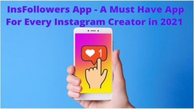 Photo of Insfollowers app – A Must Have App For Every Instagram Creator In 2021